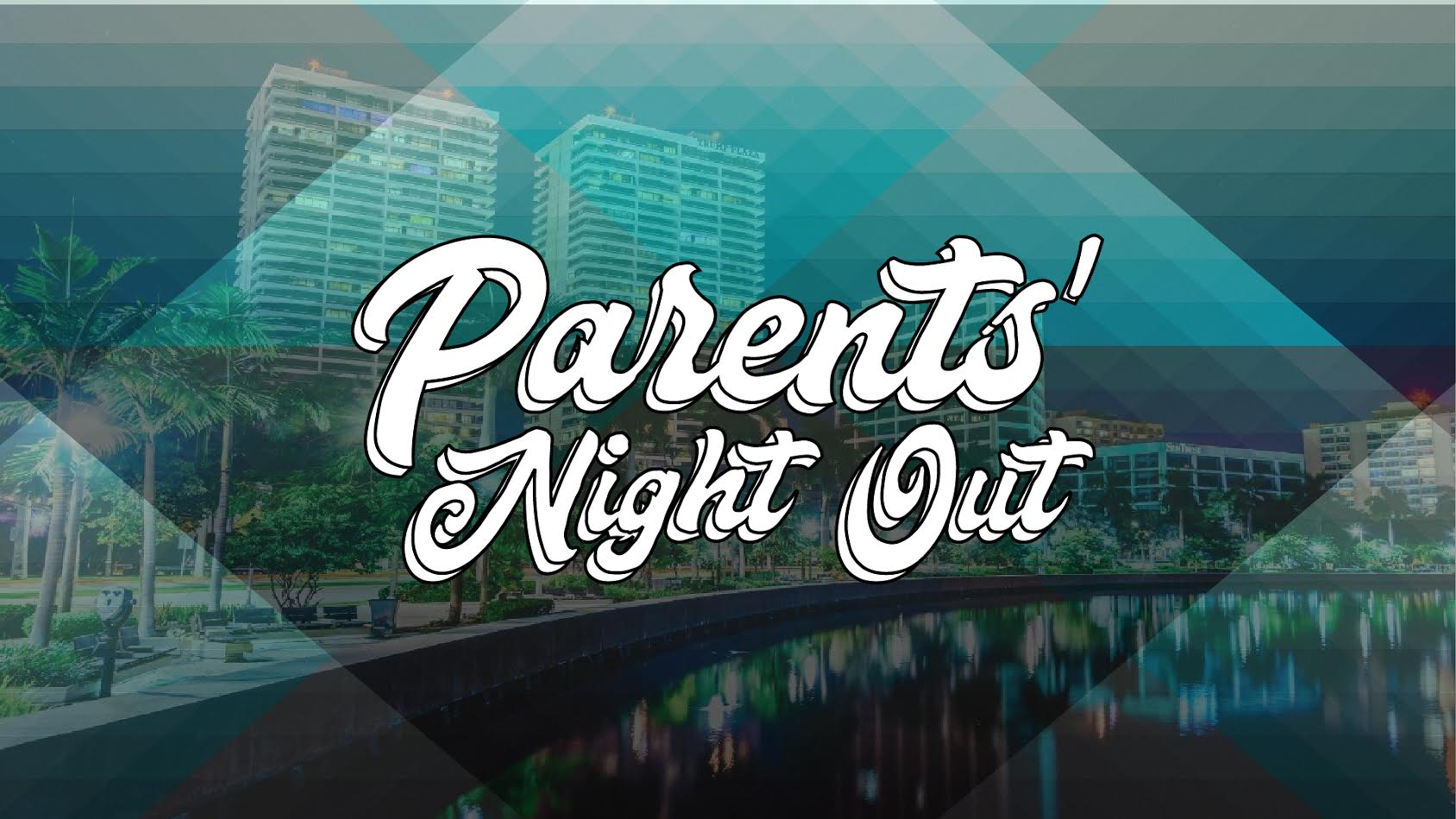 Parents' Night Out