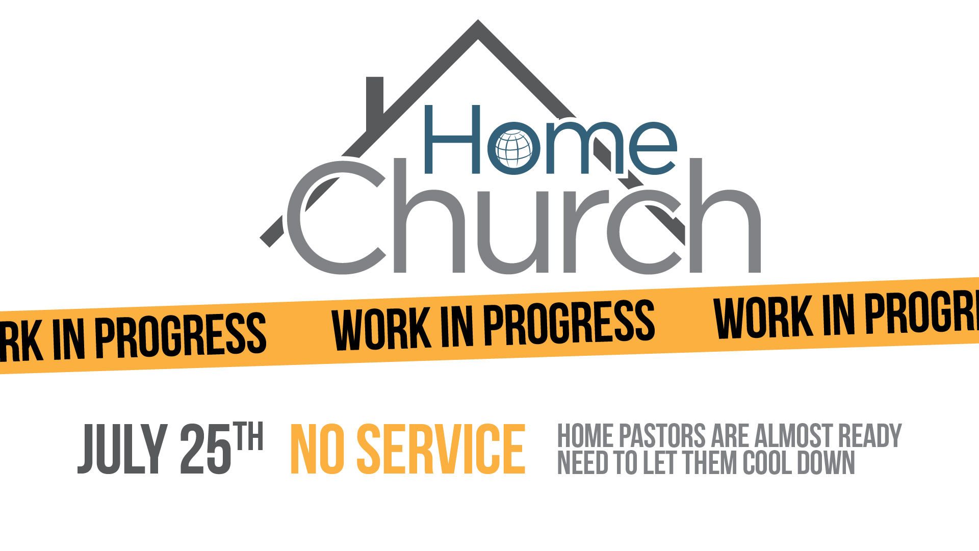 Home Church July 25